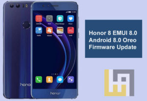 Honor 8 Android 8.0 EMUI 8.0 Firmware update