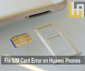 How to fix SIM Card not inserted error on your Huawei & Honor