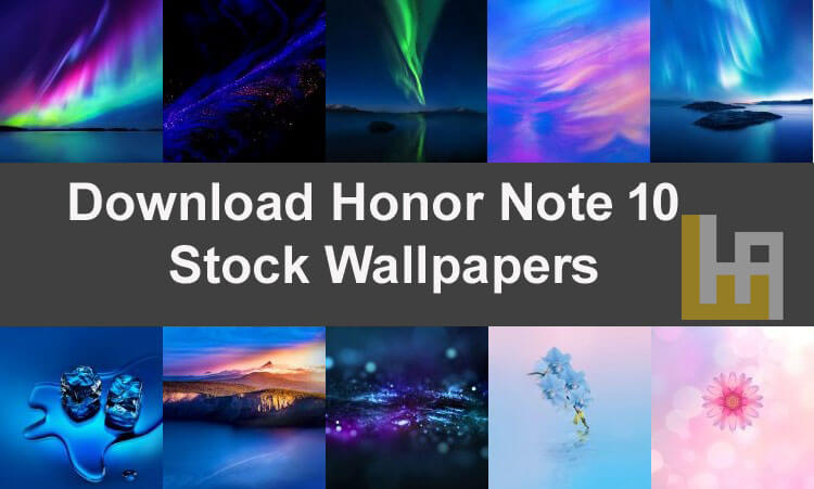 Download Honor Note 10 (EMUI 8 2) Wallpapers (QHD) | Huawei Advices
