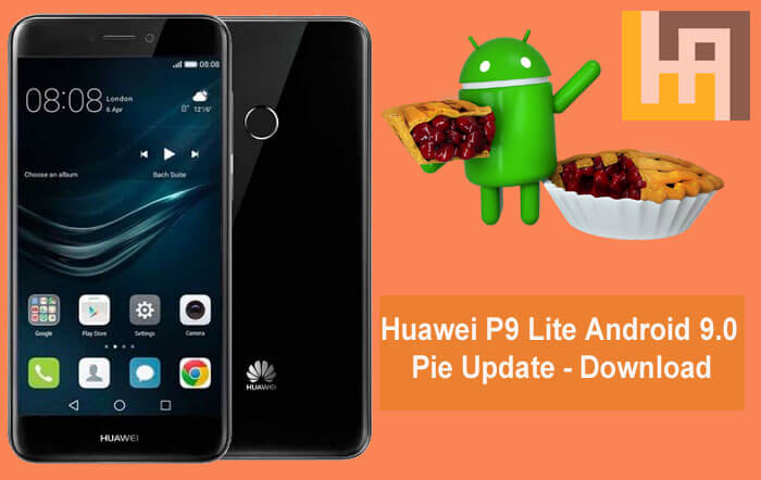 Huawei P9 Lite Android 9.0 Pie Update Download