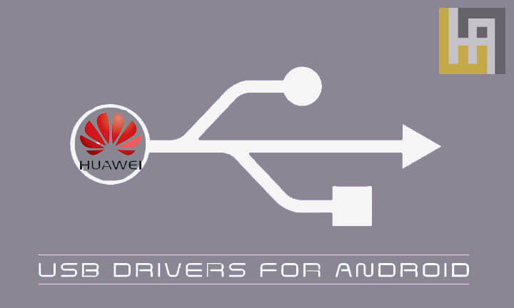 Huawei USB Drivers Download