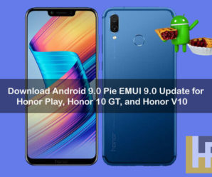Android 9.0 Pie EMUI 9.0 for Honor Play, Honor 10 GT, Honor V10