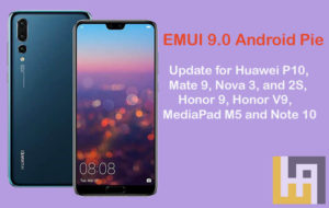 EMUI 9.0 Android Pie update for Huawei & Honor phones