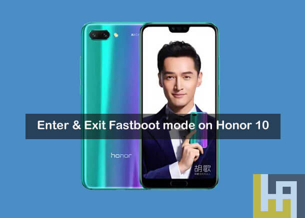 Honor 10 Fastboot mode