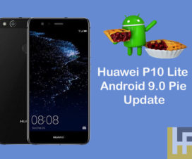 Android 9.0 Pie Update for Huawei P10 Lite
