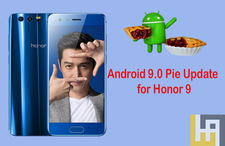 Android 9.0 Pie update for Honor 9