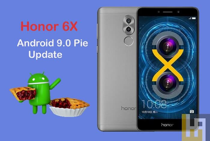 Android 9.0 Pie update for Honor 6X