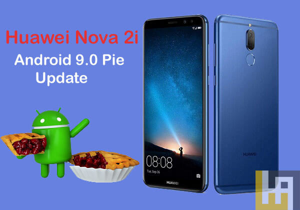 Android 9.0 Pie update for Huawei Nova 2i