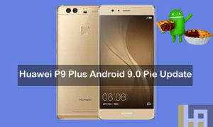 Android 9.0 Pie update for Huawei P9 Plus