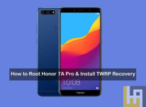 Honor 7A Pro Root Install TWRP recovery
