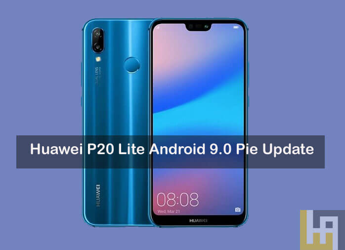 Android Pie EMUI 9.0 for Huawei P20 Lite
