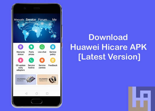 Download Huawei Hicare APK [Latest Version] | Huawei Advices