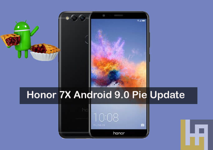 Honor 7X Android 9 Pie EMUI 9 update