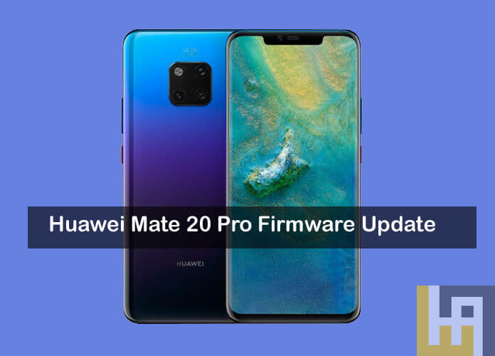 Download Huawei Mate 20 and Mate 20 Pro Stock Firmware [All Versions