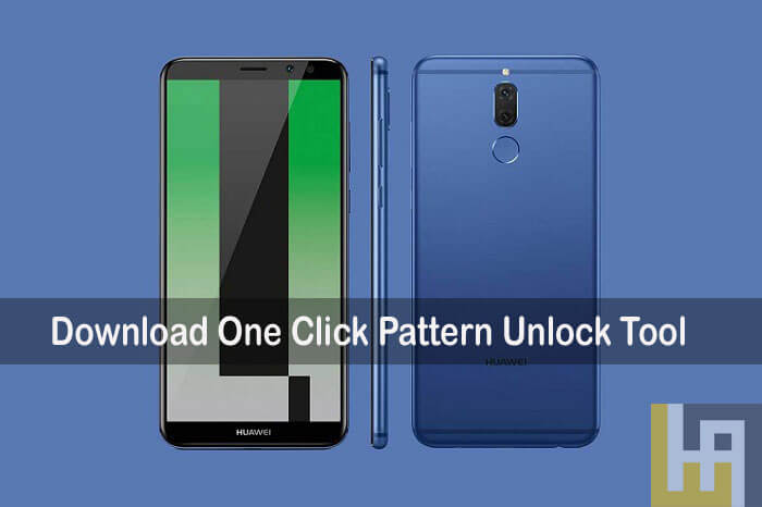 Download One Click Pattern Unlock Tool for Huawei & Honor