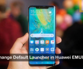 Change default launcher Huawei EMUI 9.0