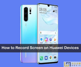 Record Screen on Huawei Honor 1