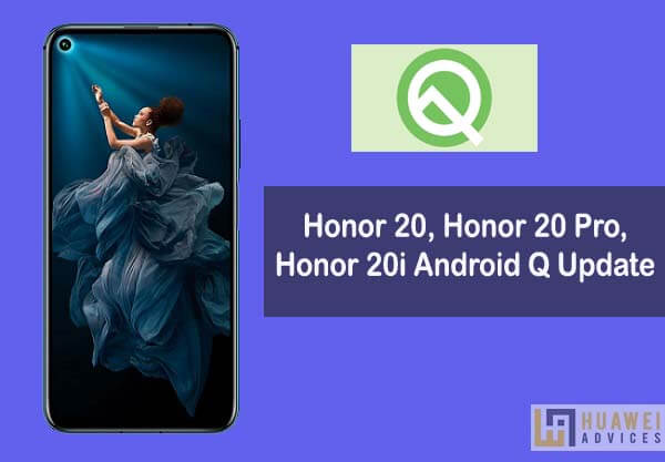 Honor 20, Honor 20 Pro, Honor 20 Lite to get Android 10
