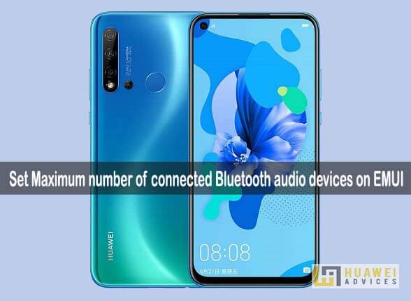 EMUI Tip: How to Set Maximum number of connected Bluetooth