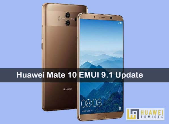 Download EMUI 9 1 update on Huawei Mate 10 [ALP-L09] | EMUI